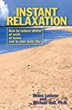 Instant Relaxation, Debra Lederer and Michael L. Hall, 1899836365