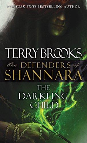 The Darkling Child: The Defenders of Shannara