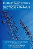 Reliability Basic Theories and Applications in Electrical Apparatus, Lu Jianguo and Wang Jingqin, 1475952406