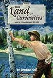 The Land of Curiosities (Book 2)), Deanna Neil, 0979880025