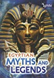Egyptian Myths and Legends, Fiona Macdonald, 141094977X
