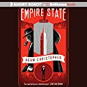 Empire State: A Novel Audiobook by Adam Christopher Narrated by Phil Gigante