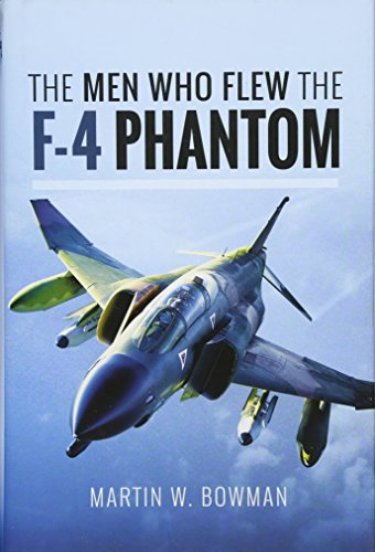 The Men Who Flew the F-4 Phantom Navy F 4 Phantom
