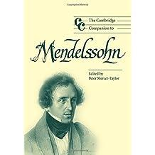 The Cambridge Companion to Mendelssohn