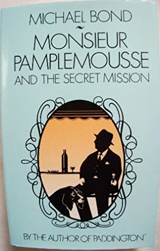 book cover of Monsieur Pamplemousse and the Secret Mission