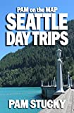 Pam on the Map: Seattle Day Trips