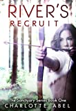 River's Recruit (New Adult Shifter Romance: Book One) (The Sanctuary Series 1)