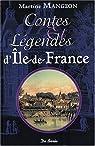 Ile-de-France Contes et Legendes par Mangeon