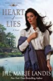 Front cover for the book Heart of Lies: A Novel (Irish Angel Series) by Jill Marie Landis