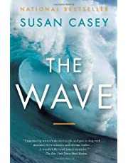 The Wave: In Pursuit of the Pursuit of the Rogues, Freaks and Giants of the Ocean