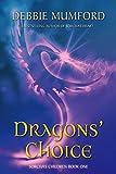 Dragons' Choice (Sorcha's Children Book 1)