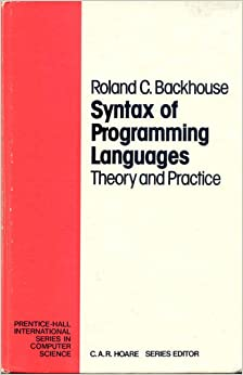 Syntax of Programming Languages: Theory and Practice