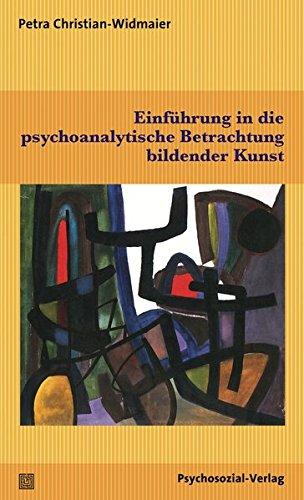 Einführung in die psychoanalytische Betrachtung bildender Kunst (Imago)