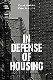 public housing - In Defense of Housing: The Politics of Crisis