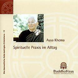 Spirituelle Praxis im Alltag