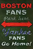 Buyartforless Boston Fans Park Here - Yankee Fans Go Home by Robert Downes 36x24 Art Print Poster Red Sox New York Rivalry Baseball