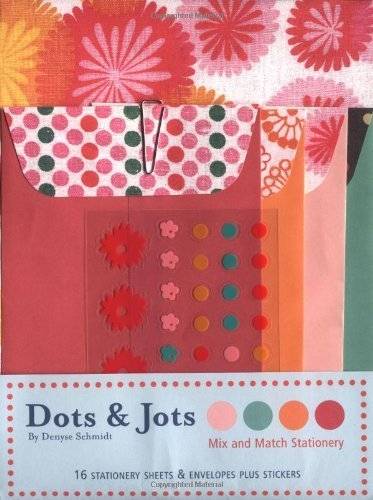 Read Online Dots & Jots: Mix and Match Stationery by Denyse Schmidt (2003-09-01) PDF