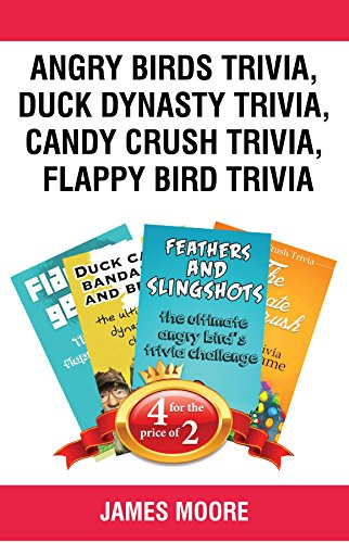 Book Bundle Package : Angry Birds Trivia + Duck Dynasty Trivia + Candy Crush Trivia + Flappy Bird Trivia (Bull City Publishing Book Bundles - Flappy City