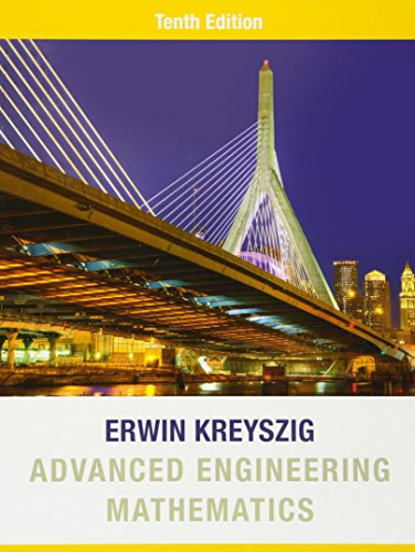 Advanced Engineering Mathematics, by Erwin Kreyszig