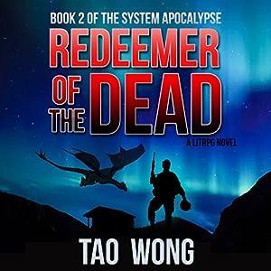Redeemer of the Dead: A LitRPG Apocalypse Audiobook