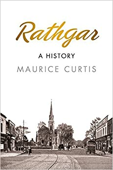 Book Rathgar: A History by Maurice Curtis (2015-12-10)