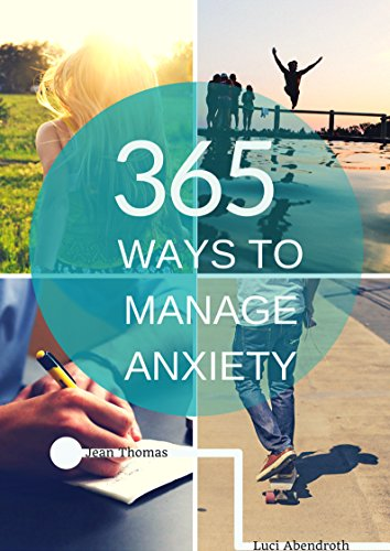365 Ways Manage Anxiety Effective ebook product image