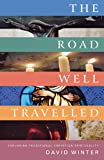 The Well Travelled Way, David Winter Staff, 1853119644