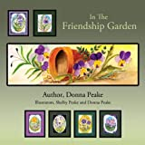 In the Friendship Garden, Peake Donna, 0988522713