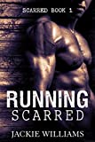 Running Scarred (Scarred Series Book 1)