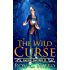 The Wild Curse (Faerie Sworn Book 2)