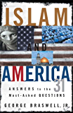 Islam and America: Answers to the 31 Most-Asked Questions
