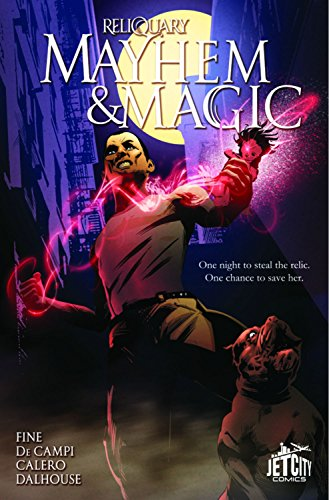 Mayhem and Magic: The Graphic Novel (Reliquary)