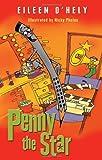 Penny the Star, Eileen O'Hely, 185635542X