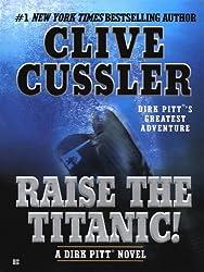 Raise the Titanic! (Dirk Pitt Adventure Book 4)