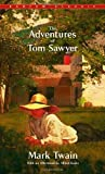 The Adventures of Tom Sawyer (Bantam Classics) Unstated Edition by Mark Twain published by Bantam Classics (1995)