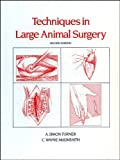 img - for Techniques in Large Animal Surgery by A. Simon Turner (1989-01-15) book / textbook / text book