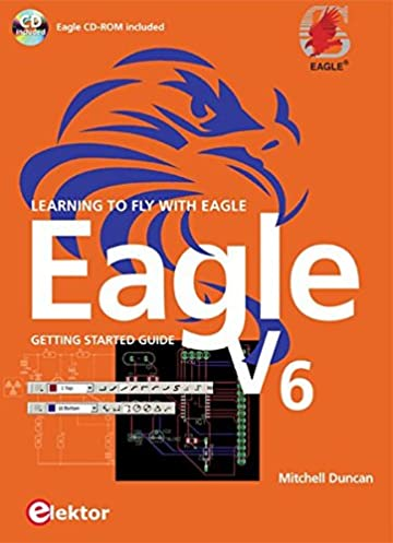 eagle v6 getting started guide pcb design mitchell duncan rh amazon com eagle v6 getting started guide Composting Getting Started Guide