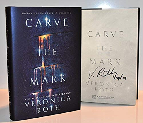 Carve the Mark AUTOGRAPHED BOOK Veronica Roth (Author of Divergent) SIGNED Signed Edition