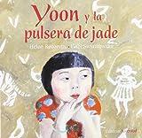 Yoon, y la Pulsera de Jade, Helen Recorvitz and Recorvits - Swiatkowska, 8426137415