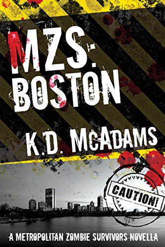 MZS: Boston (Metropolitan Zombie Survivors Book 1)