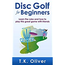 Disc Golf for Beginners: Learn the rules and how to play this great game with friends