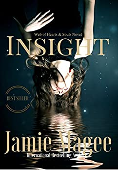 Insight: Immortal Soul Mates (Insight series Book 1) by [Magee, Jamie]