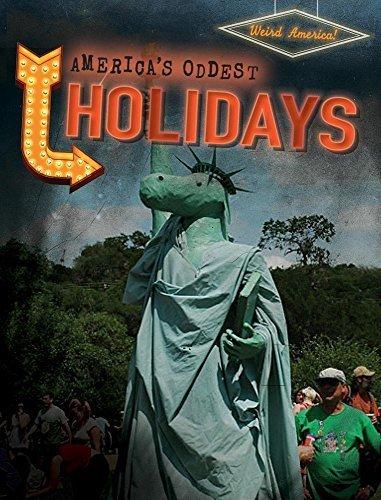 America's Oddest Holidays (Weird America) by Erika Edwards - 2016 Weird Holidays