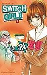 Switch Girl !!, tome 7 par Aida