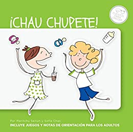 Amazon.com: ¡Chau chupete! (Spanish Edition) eBook: Maritchu ...