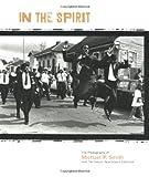 In the Spirit, Michael P. Smith, 0917860543