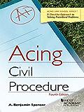Acing Civil Procedure, 4th (Acing Series)
