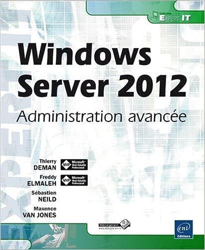 Téléchargement Windows Server 2012 - Administration avancée pdf, epub ebook