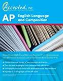 AP English Language and Composition Study Guide 2019: Exam Prep and Practice Test Questions for the AP English Language and Composition Exam (Guide to 5)