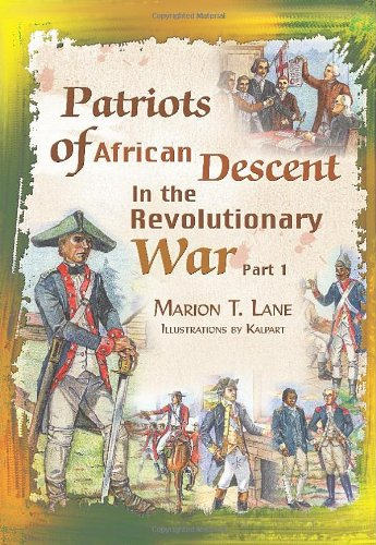 Patriots of African Descent in the Revolutionary War: Part 1 PDF